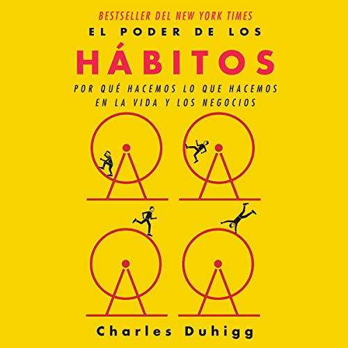 El poder de los hábitos [The Power of Habit] audiobook cover art