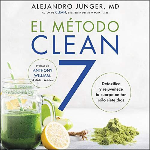 El Metodo Clean 7 [Clean 7] (Spanish edition) cover art