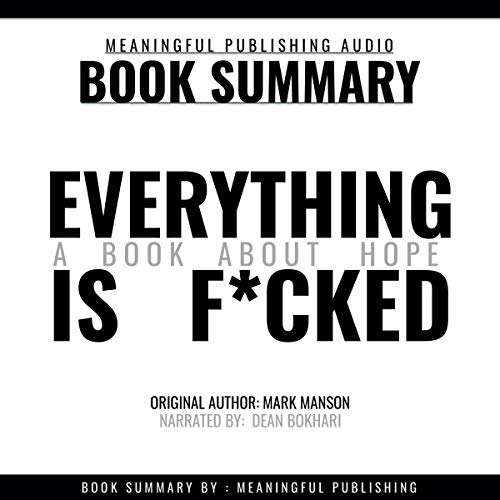 Summary: Everything is F*cked: A Book About Hope cover art