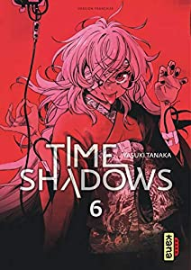 Time Shadows Edition simple Tome 6