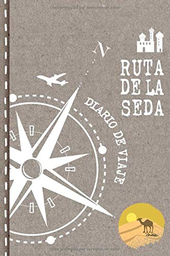 Ruta de la Seda Diario de Viaje: Libro de Registro de Viajes - Cuaderno de Recuerdos de Actividades en Vacaciones para Escribir, Dibujar - Cuadrícula de Puntos, Bucket List, Dotted Notebook Journal A5