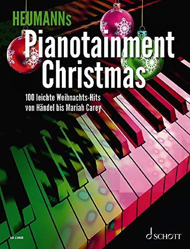 Heumanns Pianotainment CHRISTMAS: 100 leichte Weihnachts-Hits von Händel bis Mariah Carey. Band 3. Klavier. Songbook.: 100 leichte Weihnachts-Hits von Händel bis Wham!. Band 3. Klavier. Songbook.