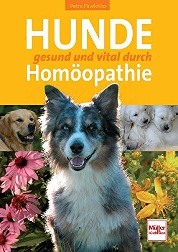 Pawletko, Petra<br />Hunde gesund und vital durch Homöopathie