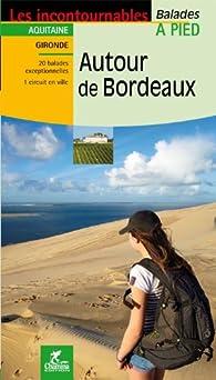 Autour de Bordeaux par Christophe de Prada