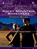 Rocky Mountain Maneuvers (Colorado Crime Consultants Book 3)