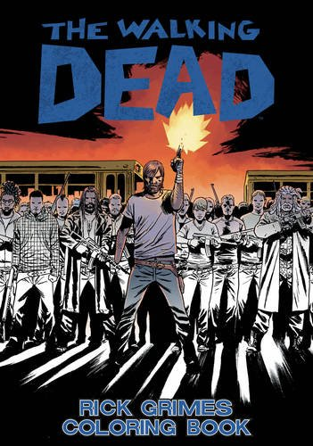 The Walking Dead: Rick Grimes Adult Coloring Book (Colouring Books)