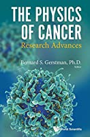 The Physics of Cancer: Research Advances