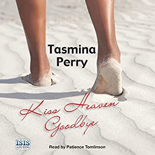 Kiss Heaven Goodbye                   By:                                                                                                                                 Tasmina Perry                               Narrated by:                                                                                                                                 Patience Tomlinson                      Length: 20 hrs and 32 mins     Not rated yet     Overall 0.0