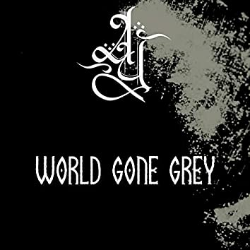 World Gone Grey