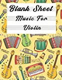 Blank Sheet Music For Violin: Music Manuscript Paper, Clefs Notebook,(8.5 x 11 IN) 120 Pages,120 full staved sheet, music sketchbook, Composition ...   gifts Standard for students / Professionals