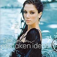 Mistaken Identity by DELTA GOODREM (2004-12-28)