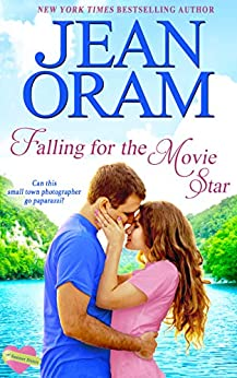 Falling for the Movie Star: A Movie Star Romance (The Summer Sisters Book 1) by [Jean Oram]