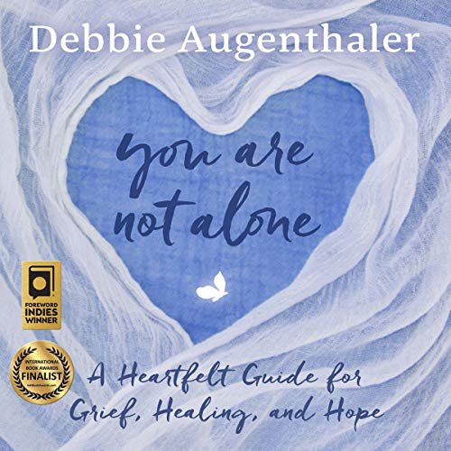 You Are Not Alone Audiobook By Debbie Augenthaler cover art