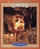 Caves (True Books)