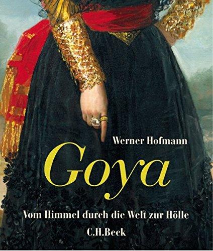 Buchseite und Rezensionen zu 'Goya: Vom Himmel durch die Welt zur Hölle' von Werner Hofmann