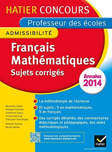 Annales 2015 - Concours professeur des écoles - Sujets corrigés français et mathématiques (Nouveau concours CRPE 2015)