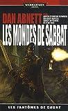 Les Fantômes de Gaunt - La guerre Ravage - Les Mondes de Sabbat