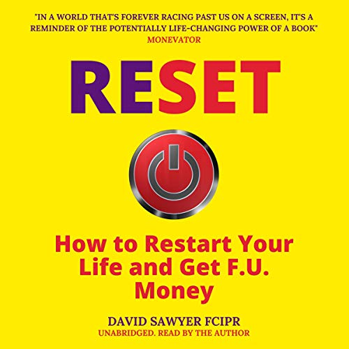 Reset: How To Restart Your Life and Get F.U. Money cover art
