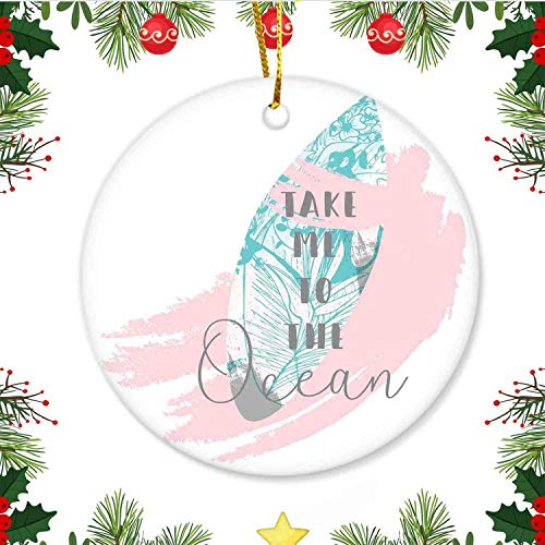 Christmas Ornaments 2020 Cool Breeze Take me to The Ocean on Text Surf BoardChristmas Creative Gift for Family,Funny Xmas presentGlaze Gold Ribbon & Free Box