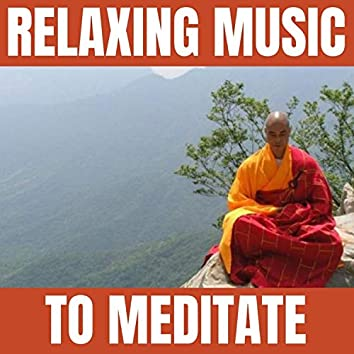 Relaxing Music to Meditate