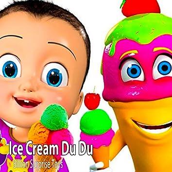 Ice Cream Du Du