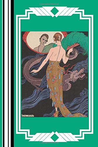 Art Deco - Dragon - Journal - Notebook: Dogaresse by George Barbier: The Perfect Gift: Lots of Pages & Better Than Just a Card!