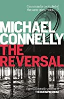 The Reversal by Michael Connelly(2015-03-12)