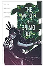 The Wicked + The Divine - Tome 06 - Phase impériale (2e partie) de Kieron Gillen