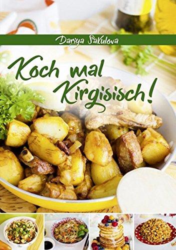 Koch mal Kirgisisch!