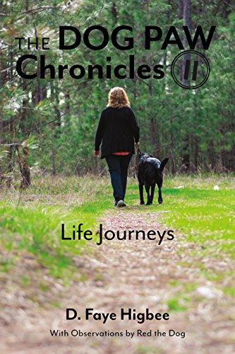 Book: Dog Paw Chronicles - Life Journeys by Faye Higbee