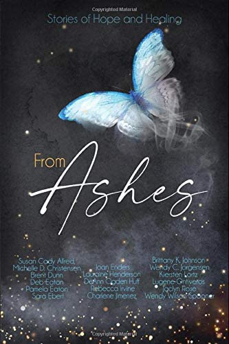 From Ashes An Inspirational Non fiction Anthology product image