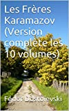 Les Frères Karamazov (Version complète les 10 volumes) - Format Kindle - 1,96 €