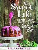 The Sweet Life: Italian Style Home Baking Italian Style