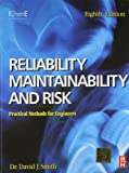 Reliability, Maintainability and Risk [Paperback] [Jan 01, 2012] Smith