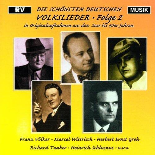 Die Schnsten Deutschen Volkslieder 2