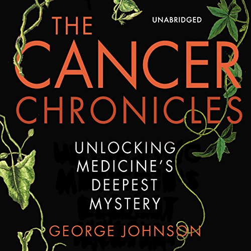 The Cancer Chronicles audiobook cover art