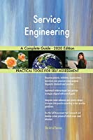Service Engineering A Complete Guide - 2020 Edition