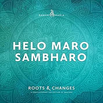 Helo Maro Sambharo