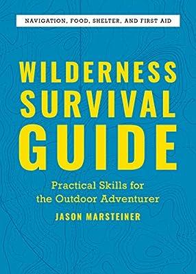 Wilderness Survival Guide: Practical Skills for the Outdoor Adventurer from Rockridge Press