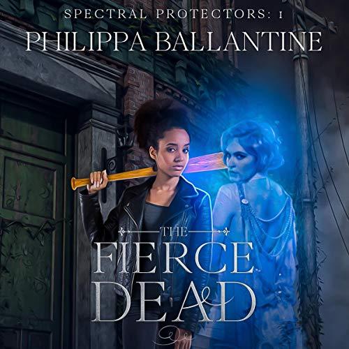 The Fierce Dead cover art