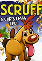 Scruff: A Christmas Tale [DVD] [Import]