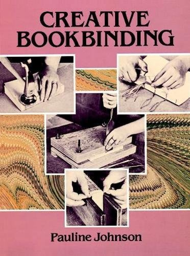 Compare Textbook Prices for Creative Bookbinding  ISBN 9780486263076 by Johnson, Pauline