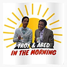 VQNTHINH Abed and in Troy The Morning Poster I S Poster for Home Decor Wall Art Print Poster