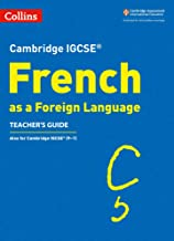 Cambridge IGCSE ® French as a Foreign Language Teacher's Guide (Cambridge Assessment International Educa)