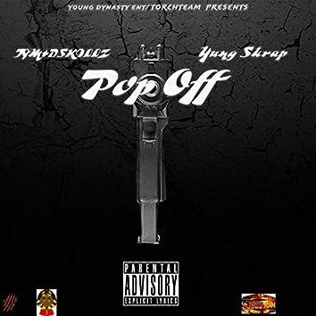 Pop Off X Yung Skrap