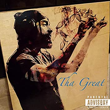 Tha Great