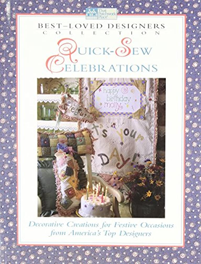 Quick-Sew Celebrations: Decorative Creations for Festive Occasions from America's Top Designers (Best-Loved Designers' Collection)