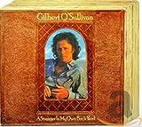 Songtexte von Gilbert O'Sullivan - A Stranger in My Own Back Yard