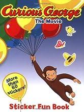 Curious George the Movie: Sticker Fun Book