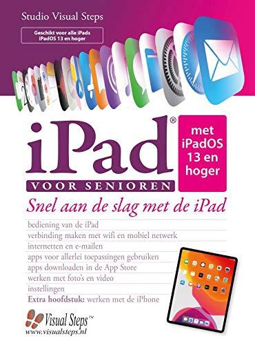 iPad voor senioren met iPadOS 13: Snel aan de slag met de iPad